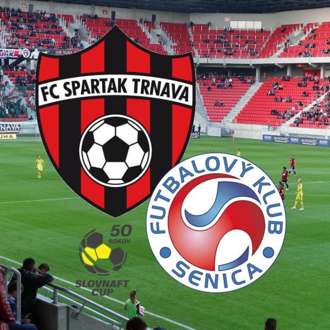 SLOVNAFT CUP - FC Spartak Trnava vs FK Senica