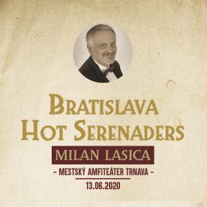 Bratislava Hot Serenaders a Milan Lasica / Trnava