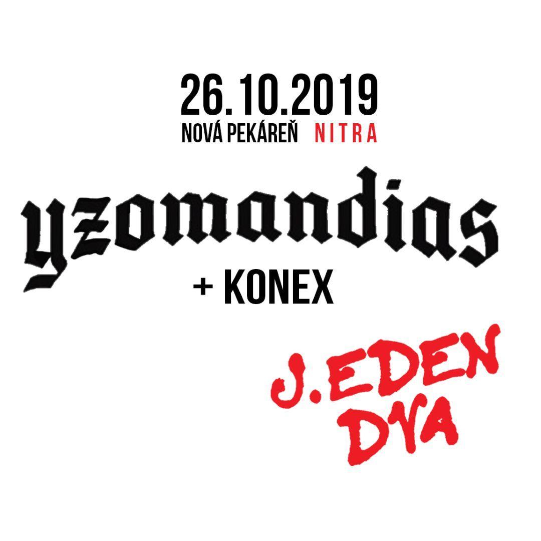 Yzomandias x Konex
