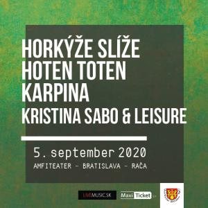 Horkýže slíže | Hoten Toten | Karpina / Bratislava