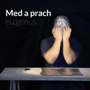 Med a prach: eu.genus