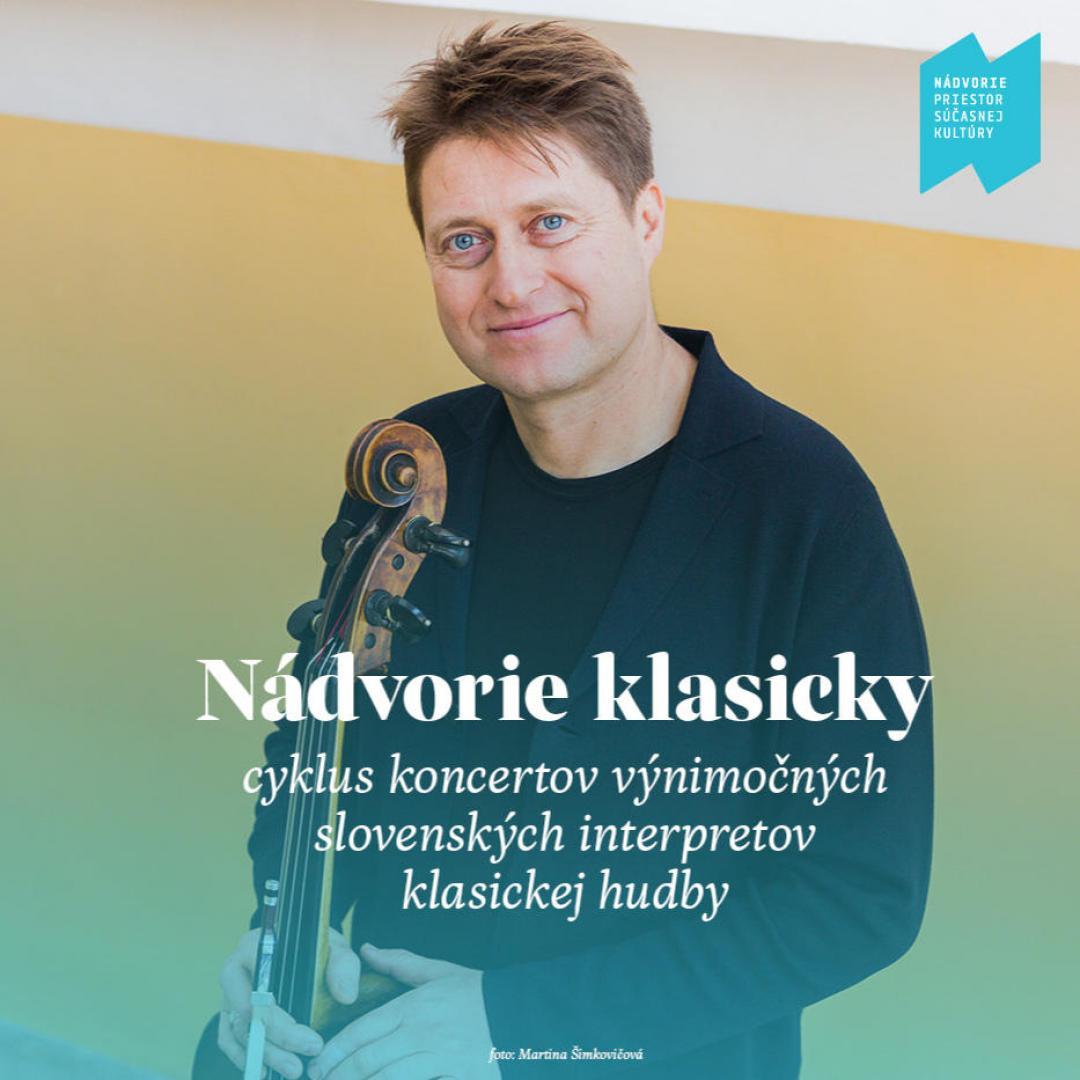 Nádvorie Klasicky: violončelo J.Lupták a klavír Nora Skuta