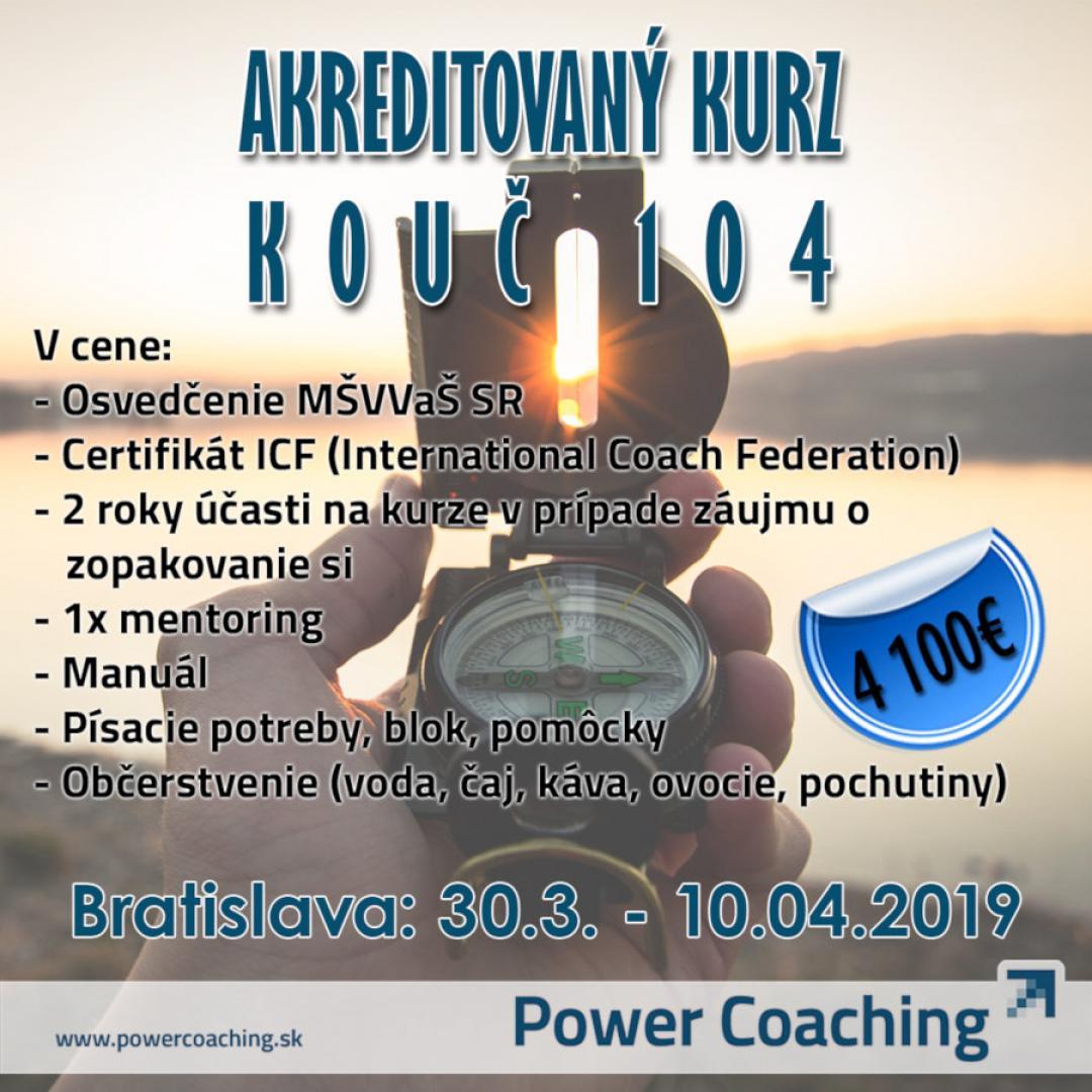 Akreditovaný kurz KOUČ 104 hod. Bratislava - 30.03.-10.04.2019