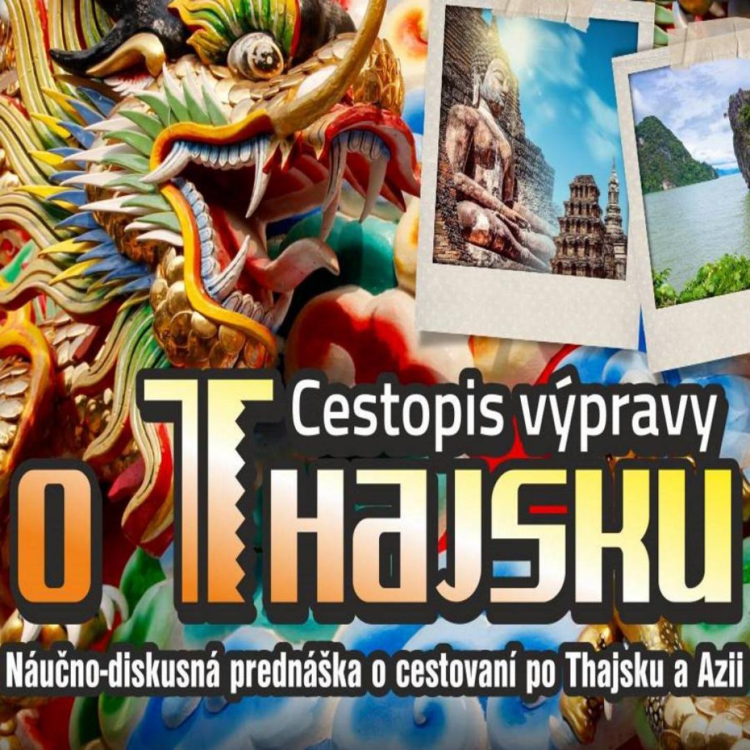 Cestopis výpravy o Thajsku - cestovateľská beseda
