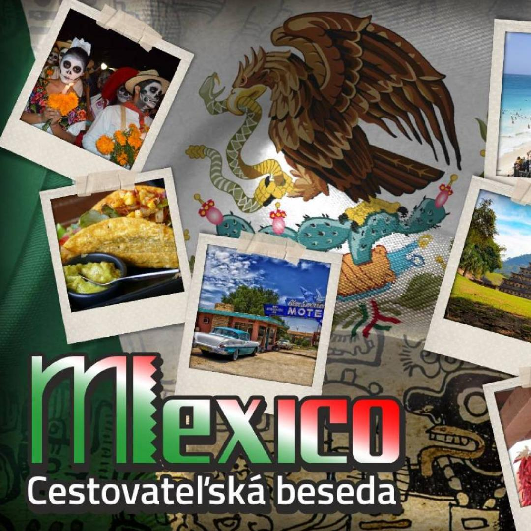 Cestovateľská beseda - Mexico
