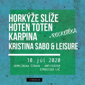 Horkýže slíže | Hoten Toten | Karpina / Šírava