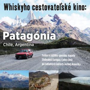 Whiskyho cestovateľské kino: Patagónia / Trnava