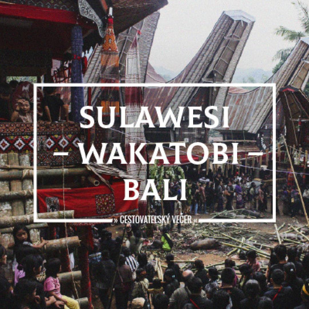 Cestovateľský večer | Sulawesi-Wakatobi-Bali
