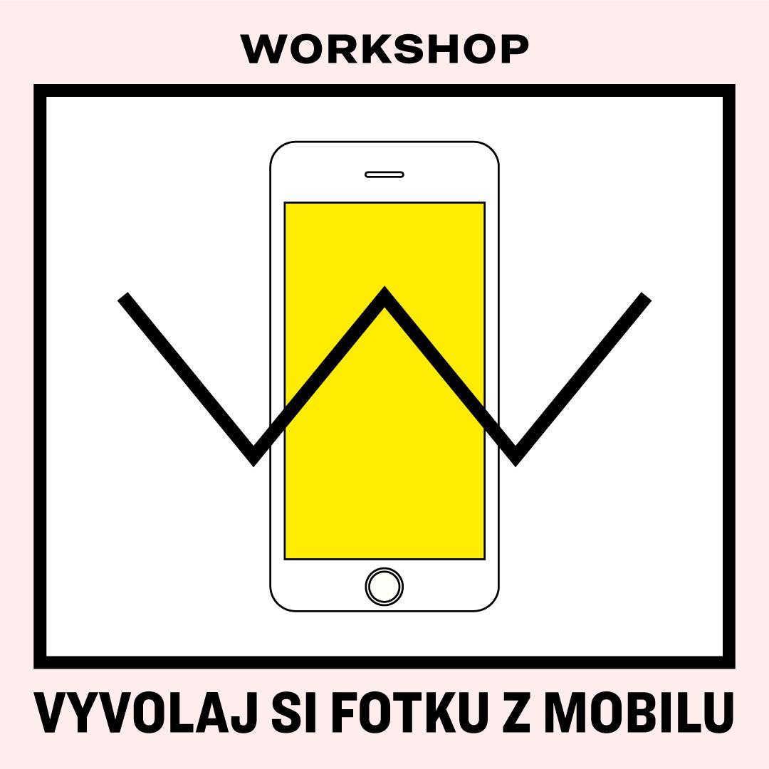 Workshop Vyvolaj si fotku z mobilu