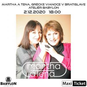 Martha a Tena, Grécke Vianoce v Bratislave, Babylon
