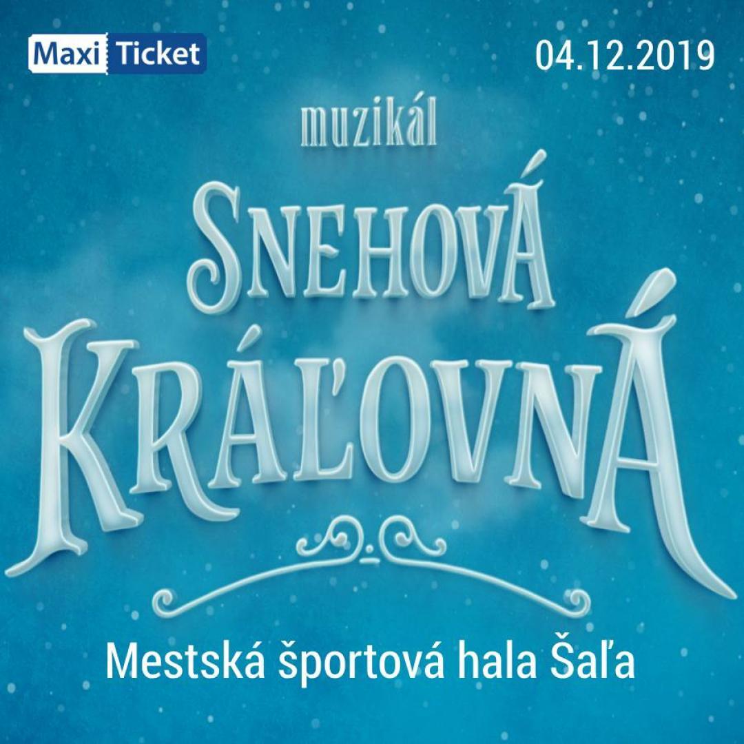Snehová Kráľovná - muzikál / Šaľa