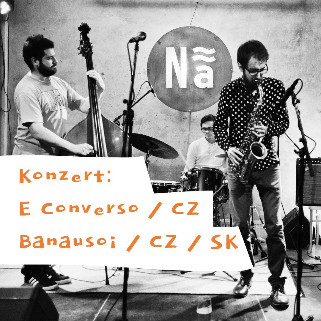 Konzert: E Converso /CZ - Banausoi