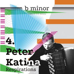 Peter Katina – Respirations / b minor