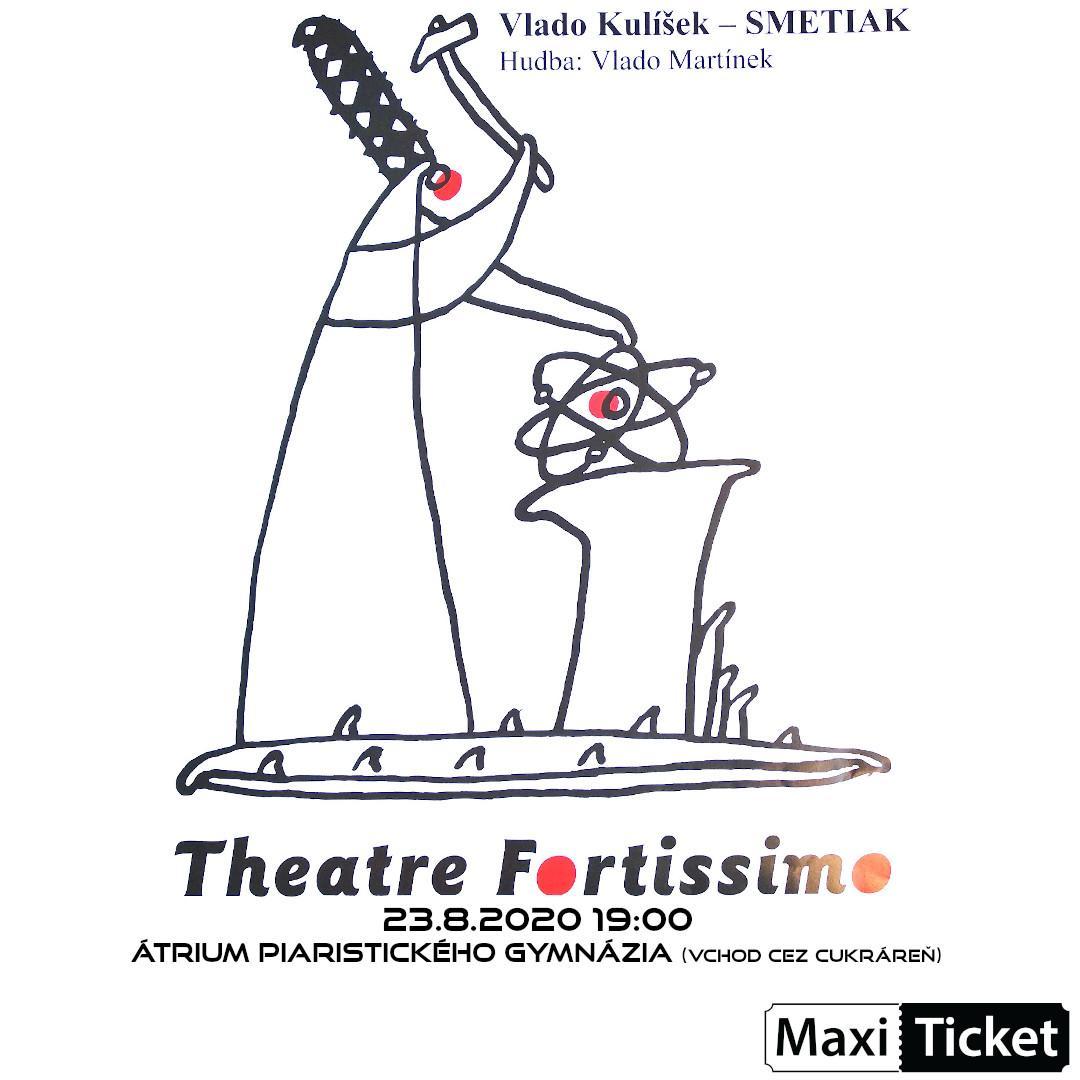 Divadlo Fortissimo – Smetiak, Vlado Kulíšek a Vlado Martinek / Trenčín