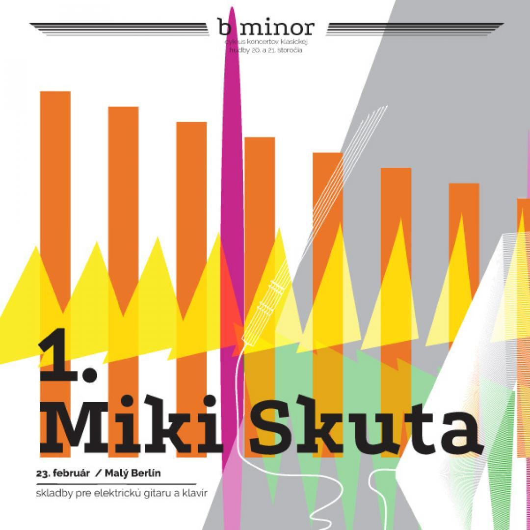 Miki Skuta / b minor