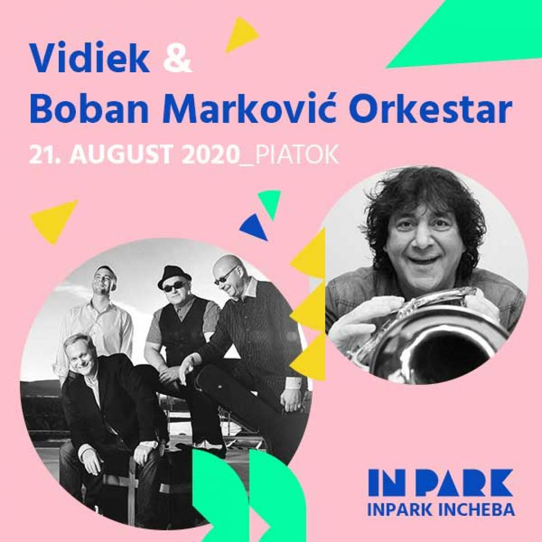 Vidiek & Boran Markovič Orkestar v InParku