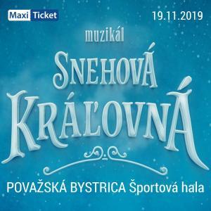 Snehová Kráľovná - muzikál / Považská Bystrica