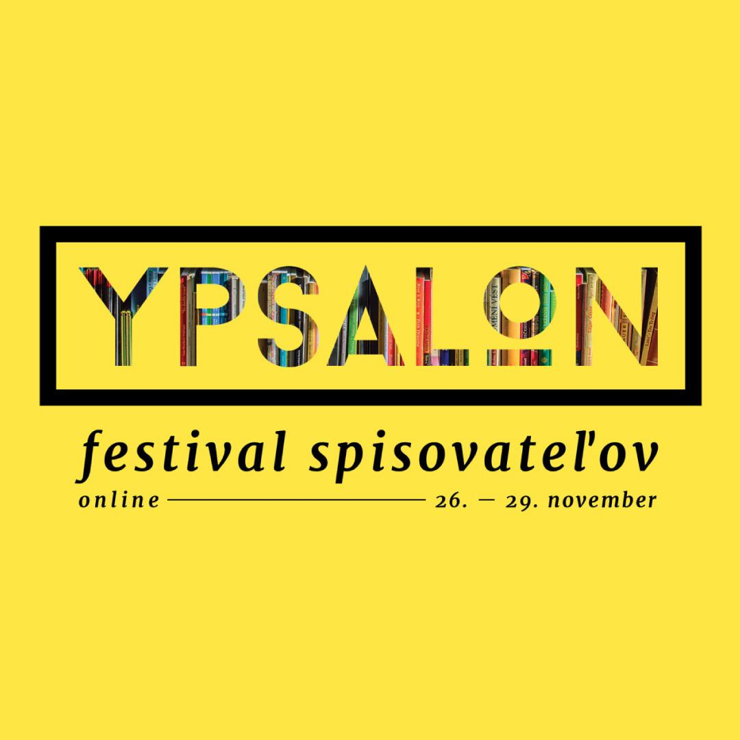 Ypsalon 2020 / festival spisovateľov (nedeľa)