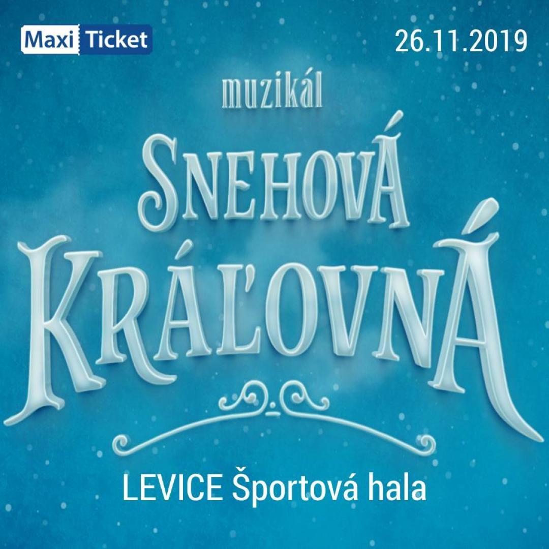 Snehová Kráľovná - muzikál / Levice
