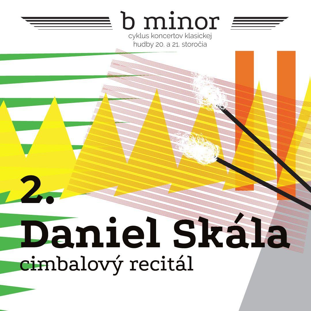Daniel Skála / b minor