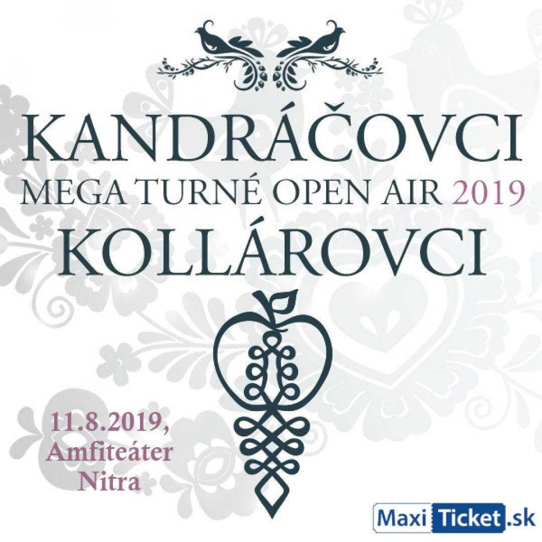 Kandráčovci - Mega turné OPEN AIR 2019, Nitra