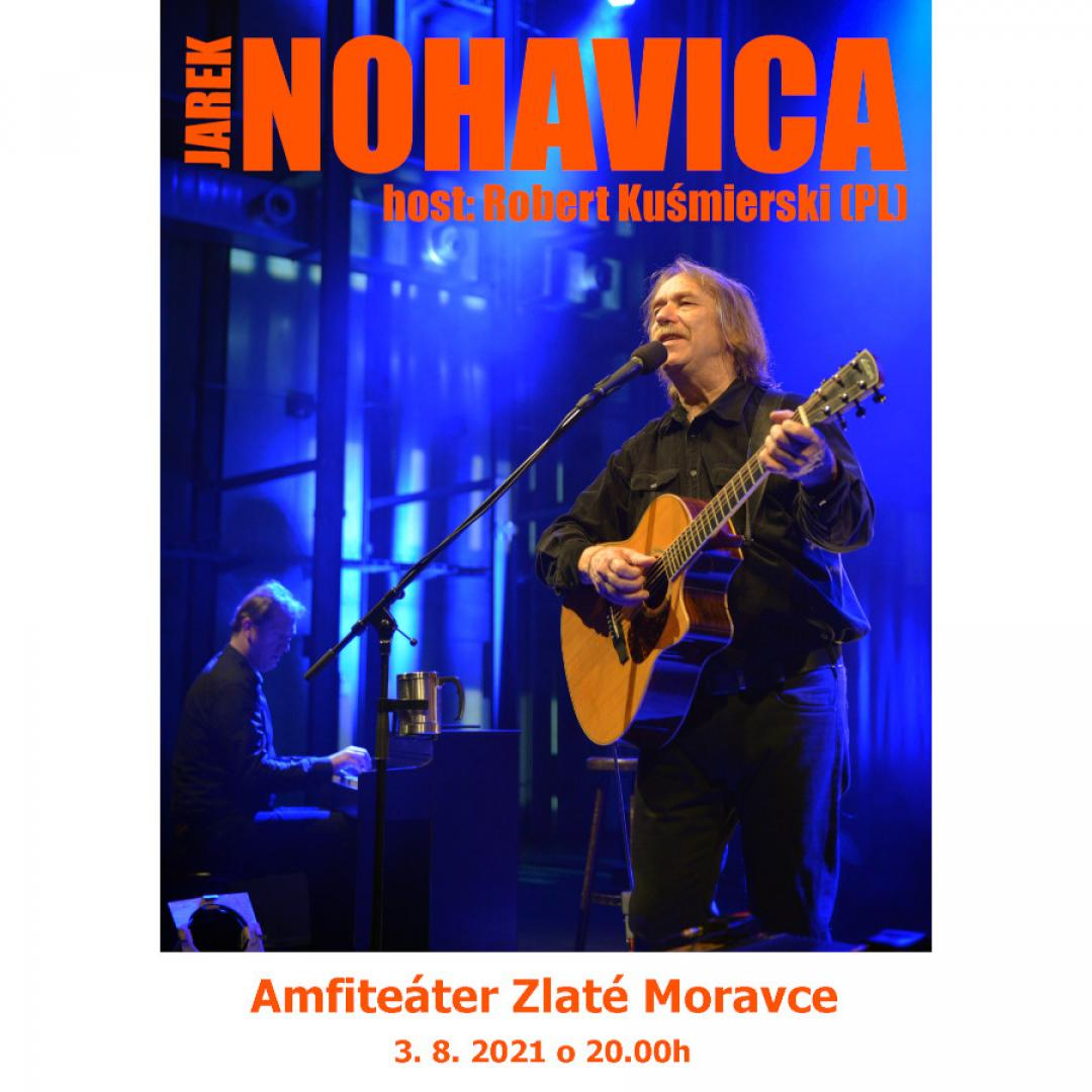 Jarek NOHAVICA - Zlaté Moravce