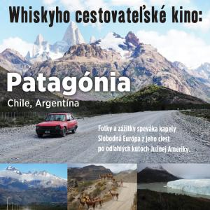 Whiskyho cestovateľské kino: Patagónia