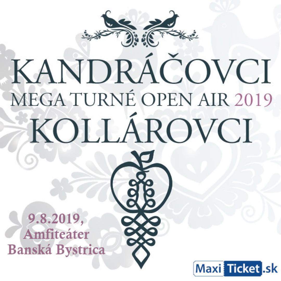 Kandráčovci - Mega turné OPEN AIR 2019, Banská Bystrica