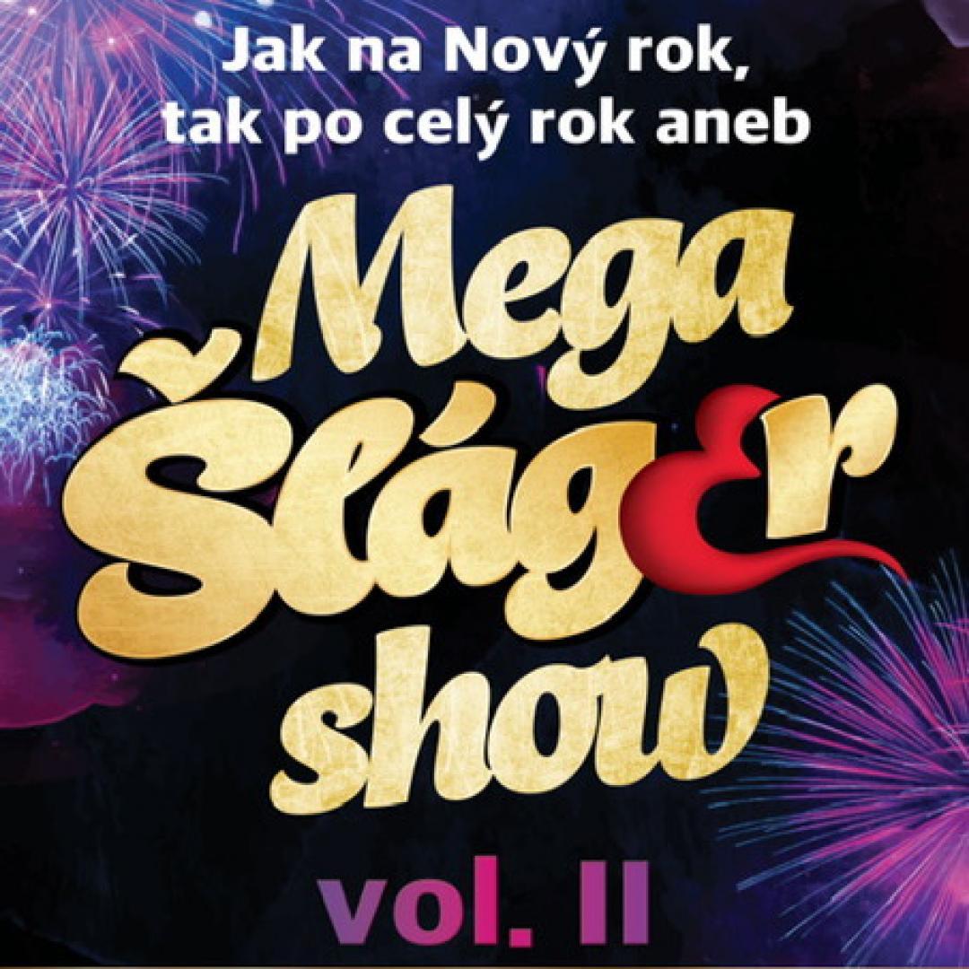 Mega Šláger Show vol.2 / Myjava
