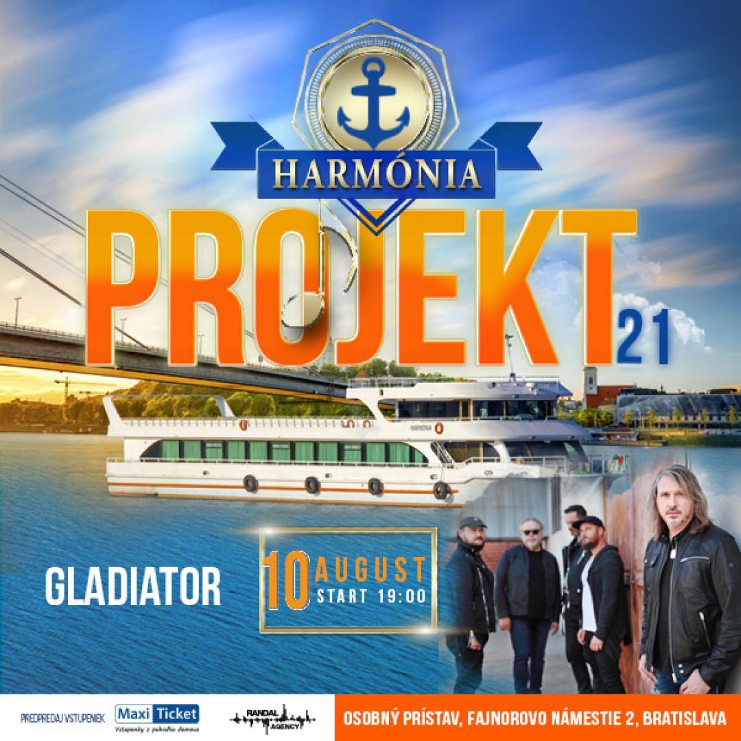 Harmónia projekt 21 / Gladiator