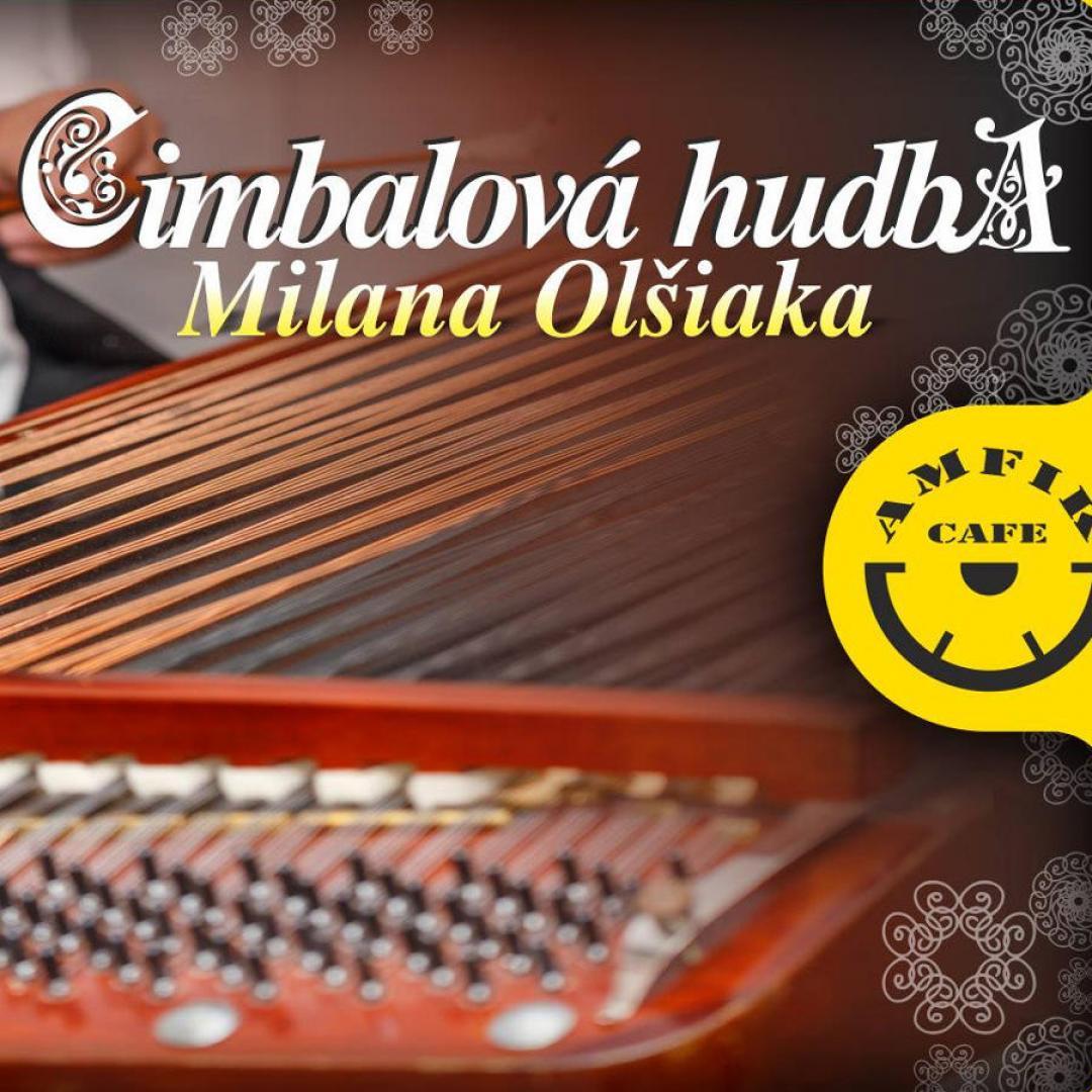 Cimbalová hudba Milana Olšiaka