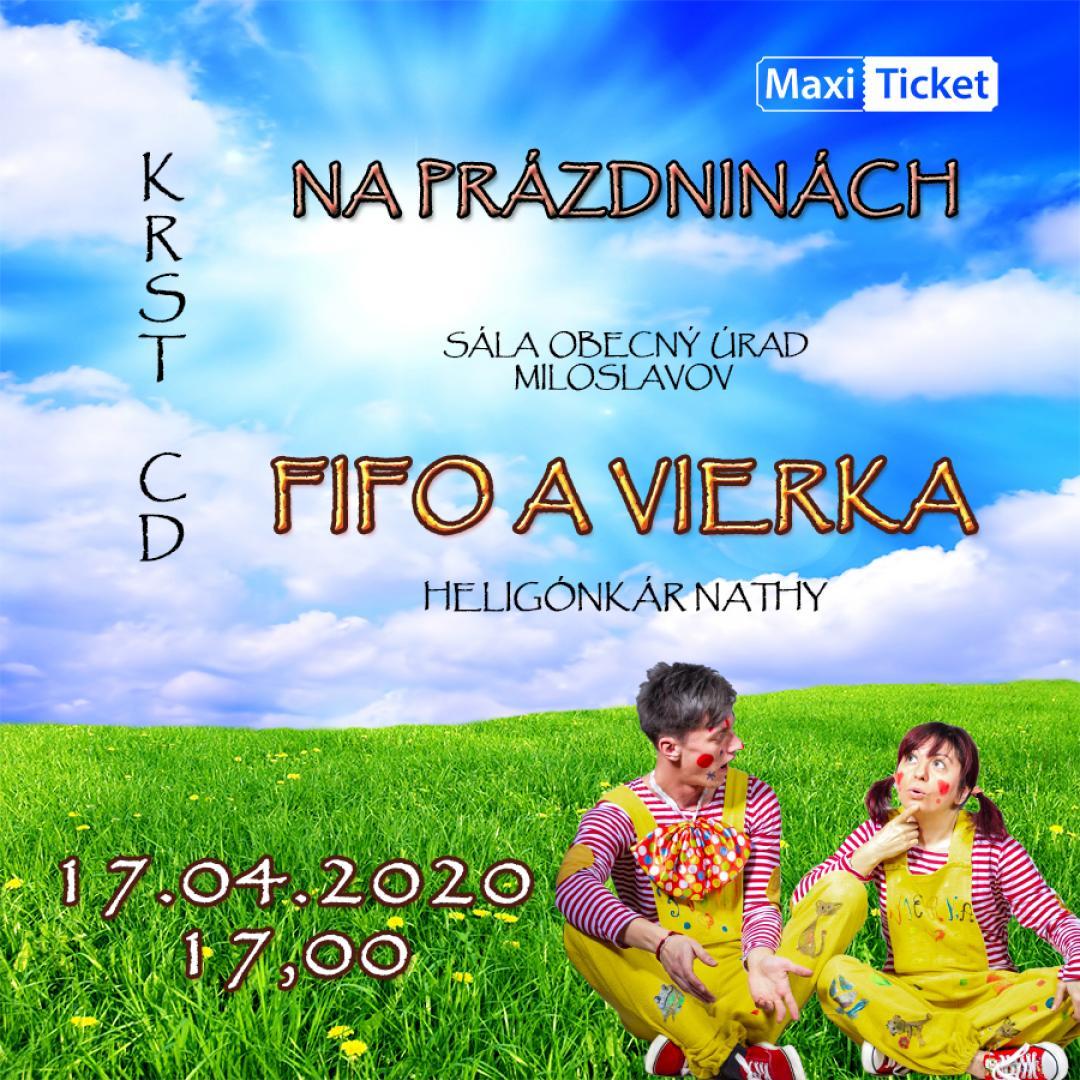 Fifo a Vierka Na prázdninách - krst CD / Miloslavov