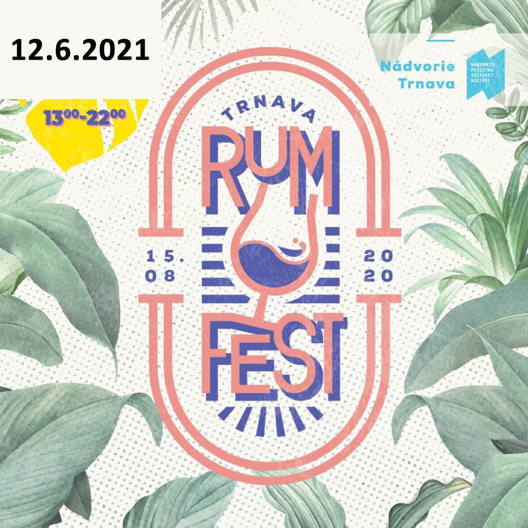 Trnava Rum Fest 2021 / Trnava