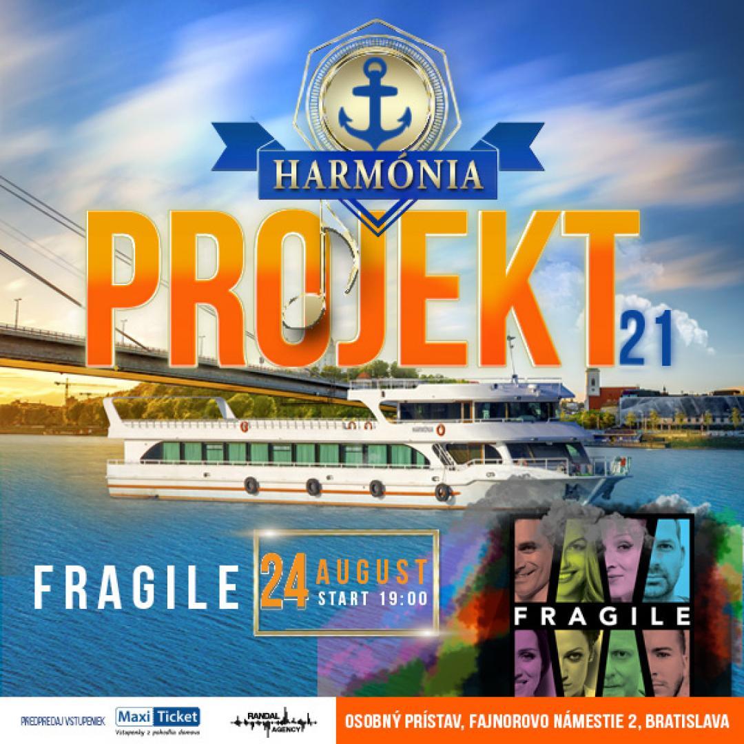Harmónia projekt 21 / Fragile
