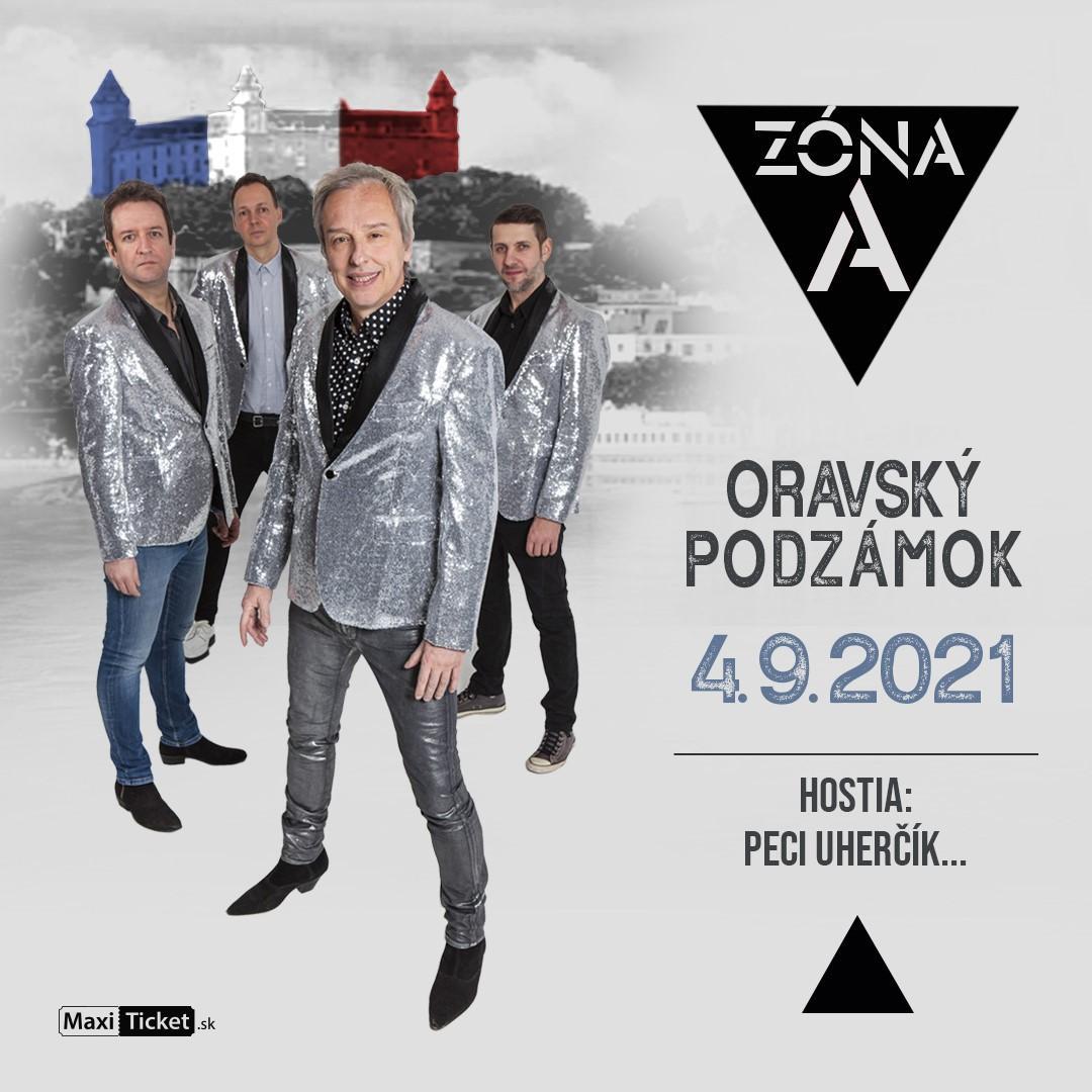 Koncert ZÓNA A | 04.09.2021 - sobota Veľkokapacitný stan pod hradnou skalou Oravského hradu