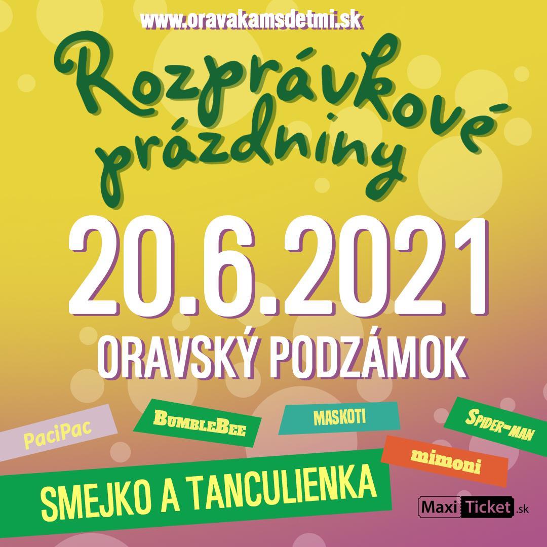 Rozprávkové prázdniny 2021 / Oravský Podzámok
