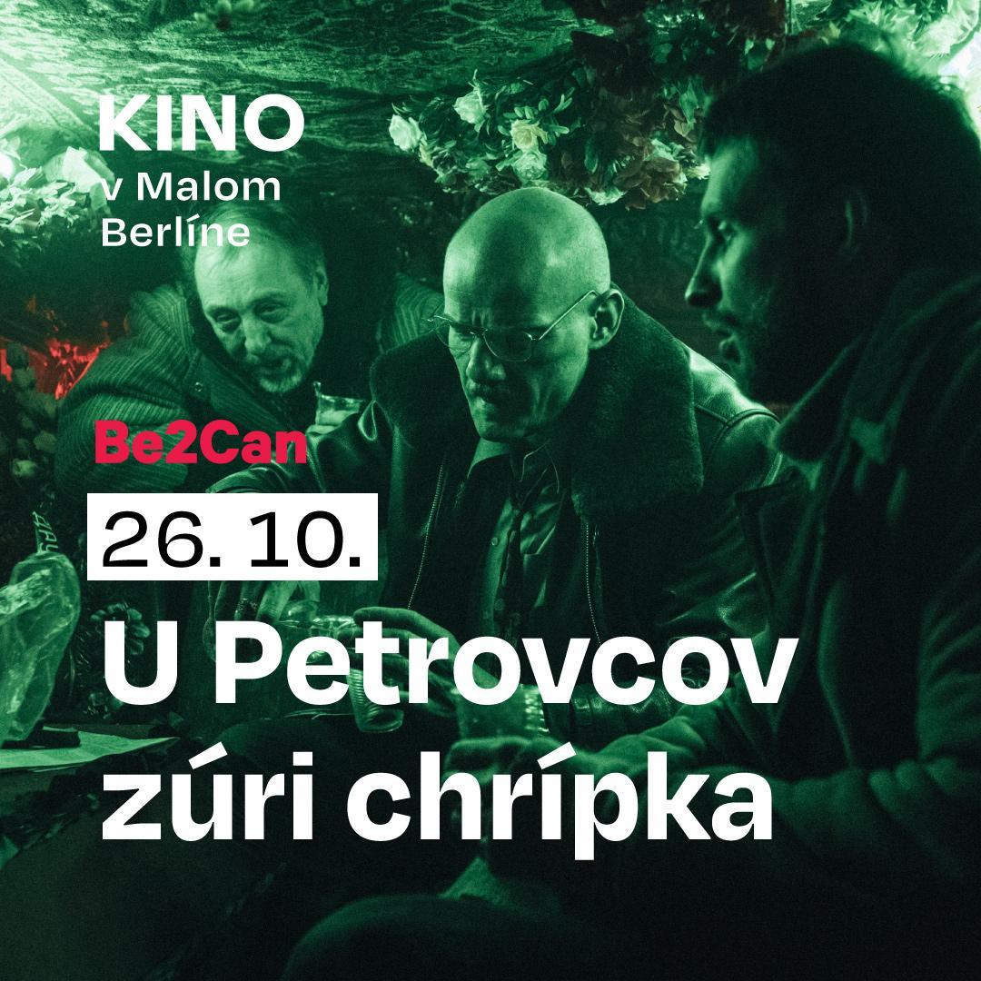 Kino Be2Can: U Petrovovcov zúri chrípka