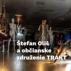 Raster: Štefan Oliš/ Trnava