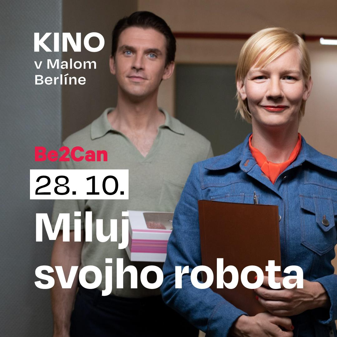 Kino Be2Can: Miluj svojho robota