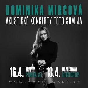 Dominika Mirgová - Akustický koncert TOTO SOM JA / Bratislava