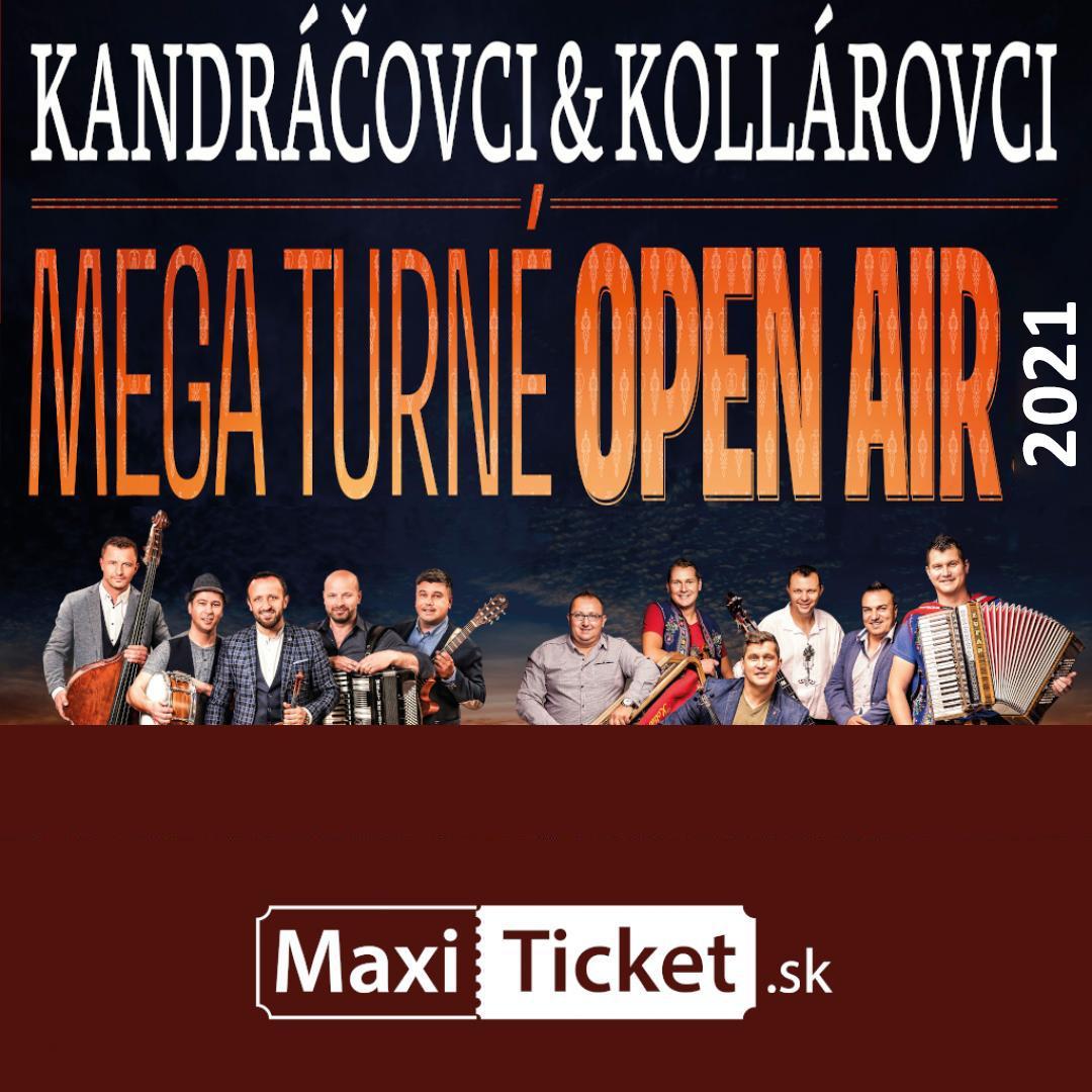 Kandráčovci & Kollárovci  - Mega turné OPEN AIR 2021