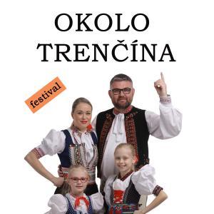 OKOLO TRENČÍNA – Festival dychových hudieb / Trenčín