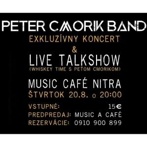 Peter Cmorik Band - exkluzívny koncert & live talkshow / Nitra