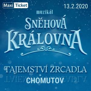 Sněhová královna - muzikál / Chomutov