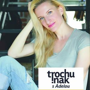 Trochu inak s Adelou - talkshow / Trenčín