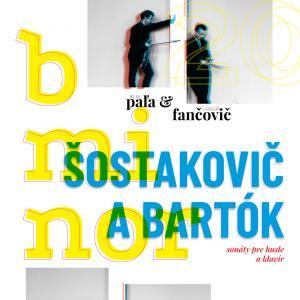 Šostakovič  Bartók – Paľa & Fančovič – b minor / Trnava