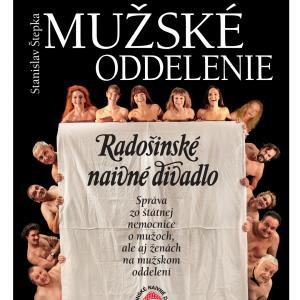 Radošinské naivné divadlo - Mužské oddelenie / Trnava