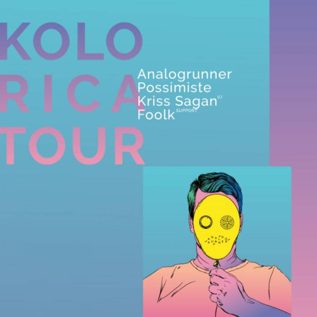 Analogrunner + Possimiste (EST) / Kolorika tour