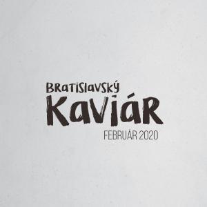 Bratislavský Kaviár Februárový