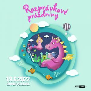 Rozprávkové prázdniny 2022 / Oravský Podzámok